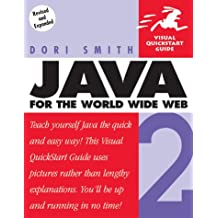 Java 2 for the World Wide Web: Visual QuickStart Guide (Visual QuickStart Guides)