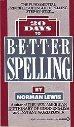 20 Days to Better Spelling (Signet)