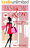 FASHION LOVE - Anche le commesse sognano (Italian Edition)