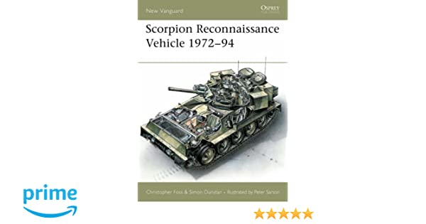 Scorpion Reconnaissance Vehicle 1972-1994 ( New Vanguard): Amazon co