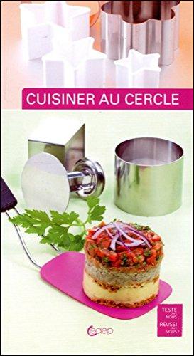 Cuisiner au cercle par Frédéric Paulin