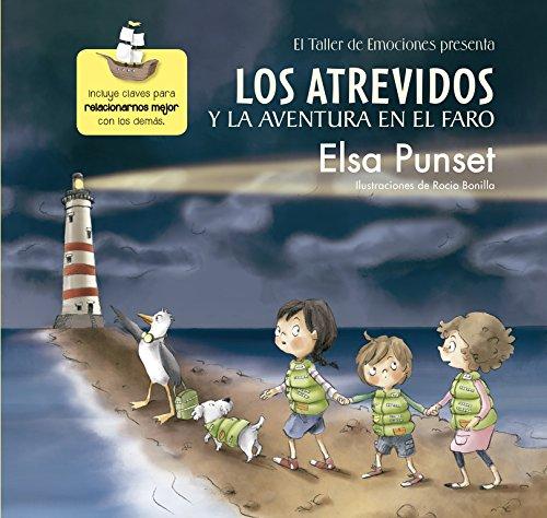 Los Atrevidos Y La Aventura En El Faro. El Taller De Emociones 3