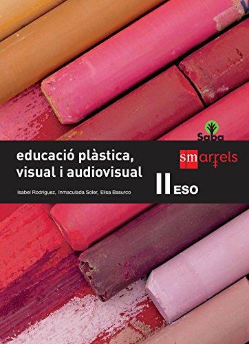 Educació plàstica, visual i audiovisual II. ESO. Saba - 9788467578706 por Isabel Rodríguez Gutiérrez