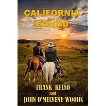 CALIFORNIA BOUND (English Edition)