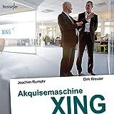 Akquisemaschine Xing - Teil 1