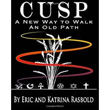 CUSP: A New Way to Walk An Old Path