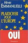 Plaidoyer pour l'Europe par Emmanuelli