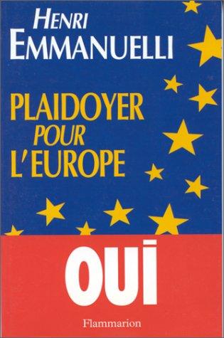 Plaidoyer pour l'Europe