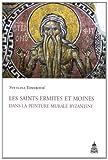Les saints ermites et moines dans la peinture murale byzantine