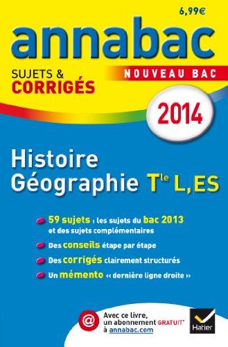 annales-annabac-2014-histoire-gographie-tle-l-es-sujets-et-corrigs-du-bac-terminale-l-es