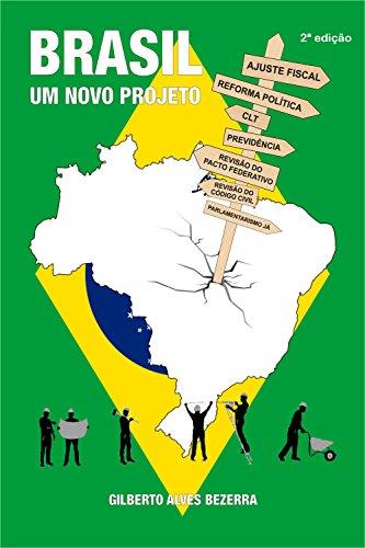 BRASIL UM NOVO PROJETO: 2ª EDIÇÃO (Portuguese Edition) por GILBERTO ALVES BEZERRA