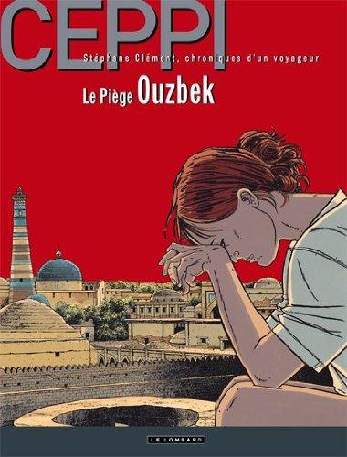 Stéphane Clément - tome 13 - Piège ouzbek (Le) par Ceppi Daniel