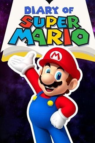Diary of Super Mario – Book 3: Galaxy Getaway (Nintendo Collection Series) (Mario Bros Ps3)