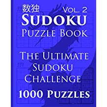 Sudoku Puzzle Book: The Ultimate Sudoku Challenge - 1000 Puzzles