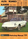 Alfa Romeo Giulia and Giulietta range workshop manual 1959-1969