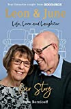Leon and June: Our Story: Life, Love & Laughter