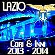 Lazio 2013-2014: Cori & Inni