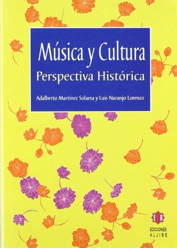 Música y cultura: Perspectiva histórica (Otras historias)