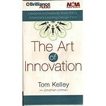 The Art of Innovation (Nova Audio Books)