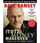 (The Total Money Makeover: A Proven Plan for Financial Fitness) By Ramsey, Dave (Author) Hardcover on (12 , 2009)