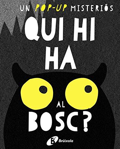 Qui-Hi-Ha-Al-Bosc-Catal-A-Partir-De-3-Anys-Manipulatius-Llibres-Per-Tocar-I-Jugar-Pop-Ups-Altres-Llibres