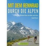 Mit dem Rennrad durch die Alpen: Über die höchsten Pässe von Wien nach Nizza
