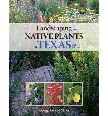 [ { Landscaping with Native Plants of Texas - 2nd Edition (Second Edition, Second) } ] BY ( Author ) Feb-2013 [ Paperback ]