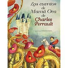 Los Cuentos De Mama Oca De Charles Perra