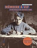Telecharger Livres Memoire a vif d un poilu de quinze ans Reedition (PDF,EPUB,MOBI) gratuits en Francaise