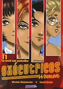 Exécutrices Women Edition simple Tome 1