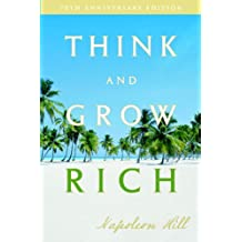 Think and Grow Rich: 70th Anniversary Edition (Updated)