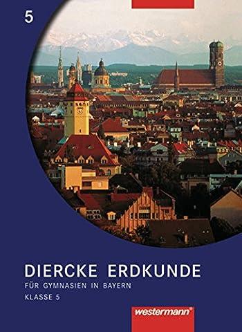 Diercke Geographie - Ausgabe 2003 für Gymnasien in Bayern: Schülerband 5