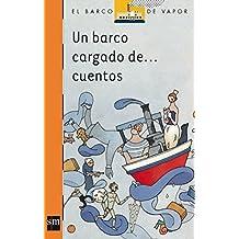 Un barco cargado de cuentos (Barco de Vapor Naranja)