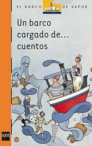 Portada del libro Un barco cargado de cuentos (Barco de Vapor Naranja)