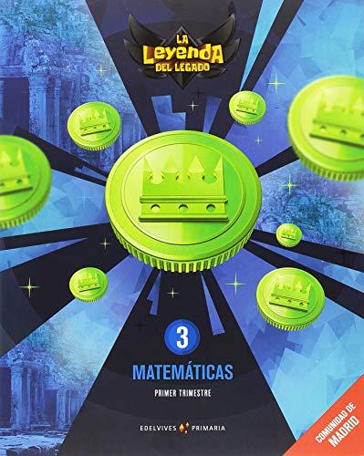 Proyecto: La leyenda del Legado. Matemáticas 3. Comunidad de Madrid. Trimestres por Victoria Augusto Buitrago