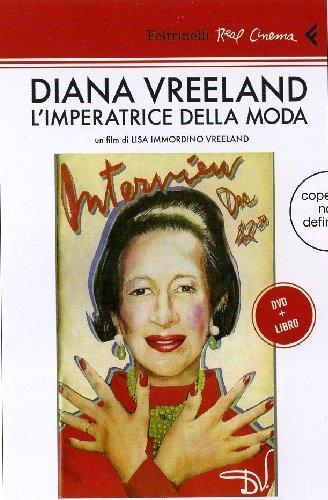 Diana Vreeland. L'imperatrice della moda. DVD. Con libro