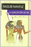 La maldición de Ra (Narrativas históricas)
