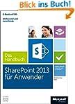 Microsoft SharePoint 2013 für Anwende...
