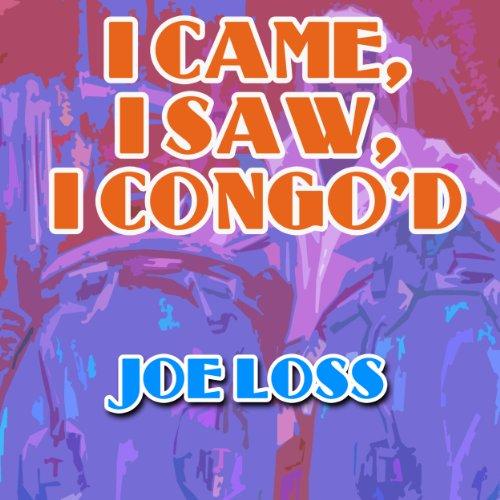 Joe Loss - I Came, I Saw, I Co...