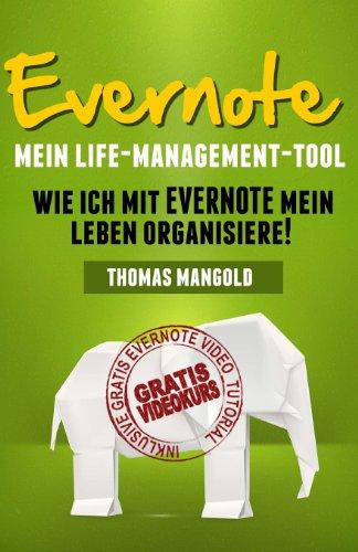Buchseite und Rezensionen zu 'Evernote - Mein Life-Management-Tool: Wie ich mit Evernote mein Leben organisiere!' von Thomas Mangold