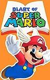 #8: Diary of Super Mario – Book 2: Goal Pole Ahead (Nintendo Collection Series)