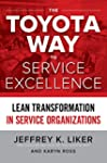 The Toyota Way to Service Excellence:...