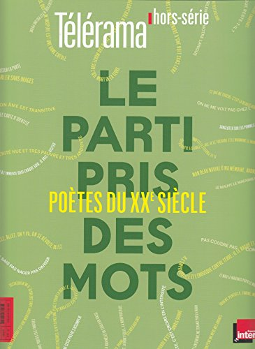 Le parti pris des mots: Poètes du XXᵉ siècle