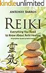 REIKI: Everything You Need to Know Ab...