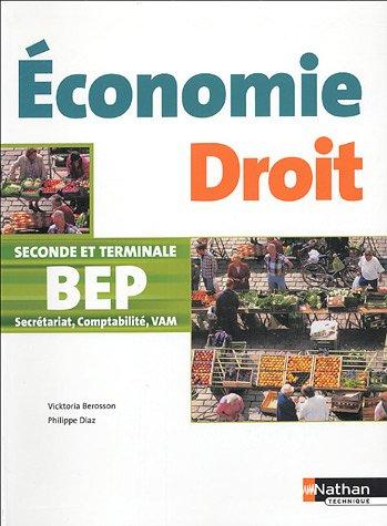 Economie Droit 2e et Tle BEP secrétariat, comptabilité, VAM