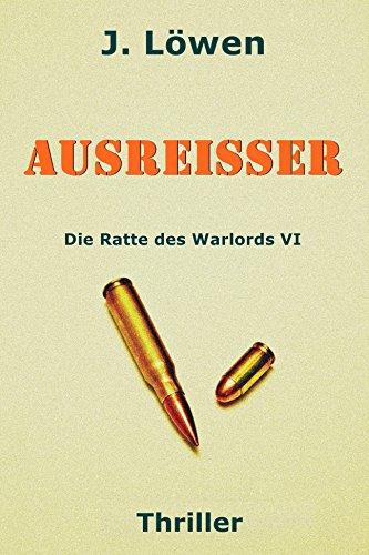 Buchseite und Rezensionen zu 'Ausreißer (Die Ratte des Warlords VI)' von Johann Löwen