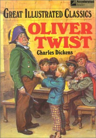 Oliver Twist (Great Illustrated Classics) por Charles Dickens