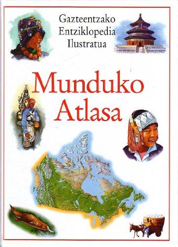 Munduko atlasa (Gazteentzako entziklopedia) por Libsa