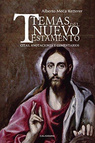Temas del Nuevo Testamento: Citas, anotaciones y comentarios