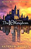 The Tenth Kingdom: Do You Believe in Magic?